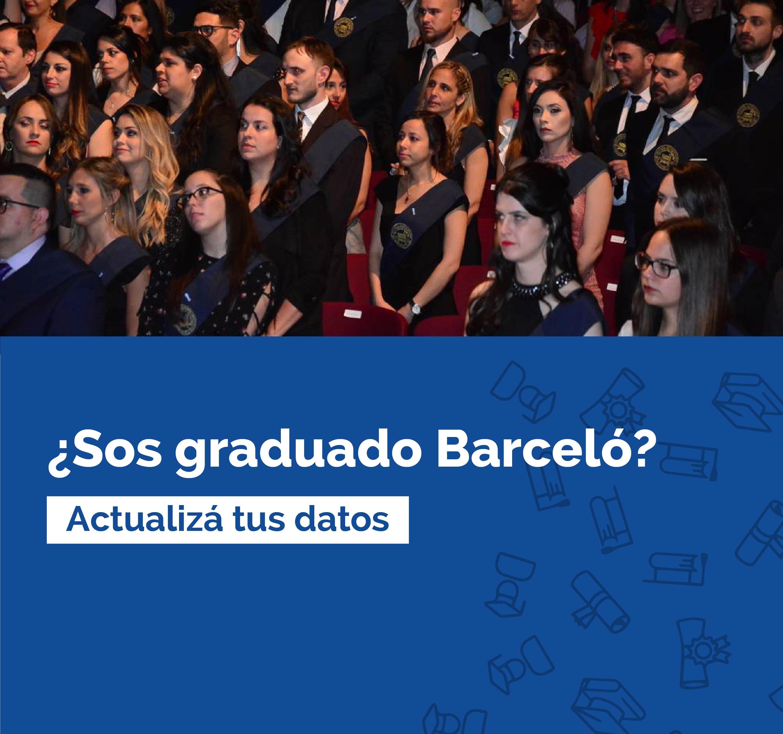 ¿Sos graduado Barceló?
