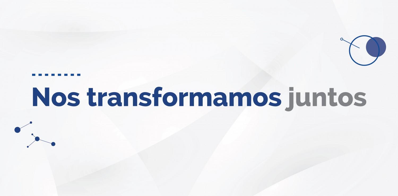 Nuestra transformación educativa