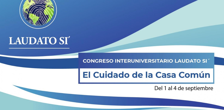 Fundación Barceló participará en el Congreso Interuniversitario Laudato Sí – El cuidado de la Casa Común
