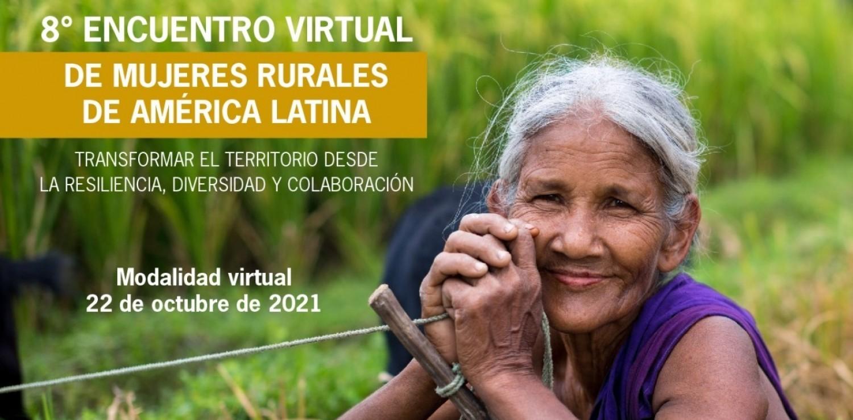 8° Encuentro Virtual de Mujeres Rurales de América Latina